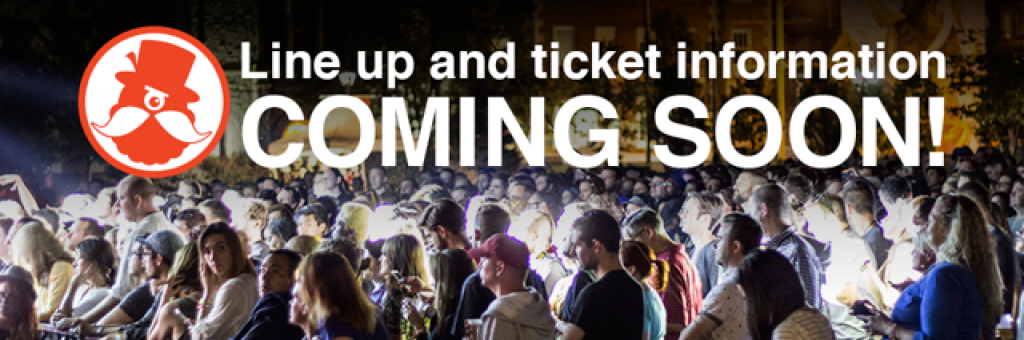 Line Up and Ticket Information Coming Soon!