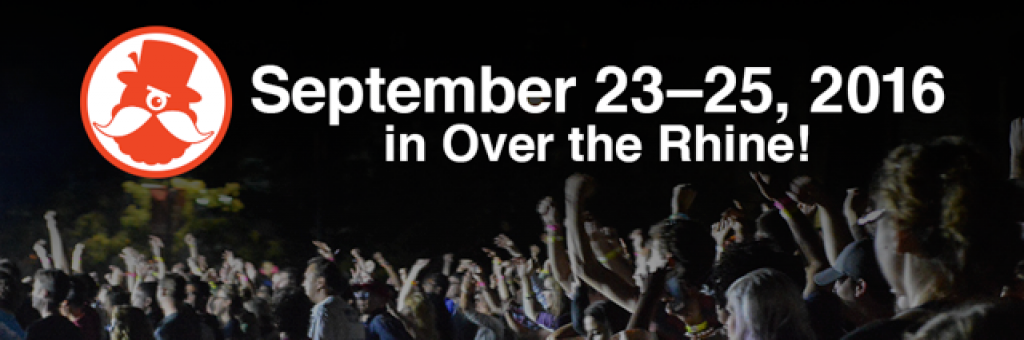 September 23-25, 2016 in Over The Rhine